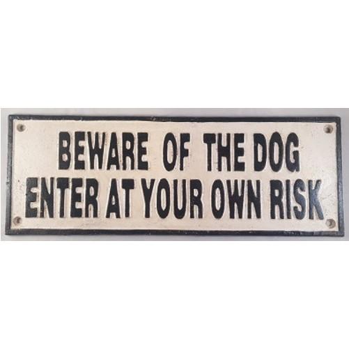 Decoratieve zware gietijzeren muurplaat : Beware of the Dog, enter at own risk
