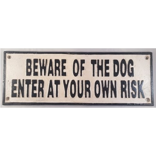 Decoratieve zware gietijzeren muurplaat : Beware of the Dog, enter at own risk