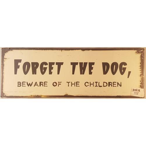Muurplaat Forget the dog