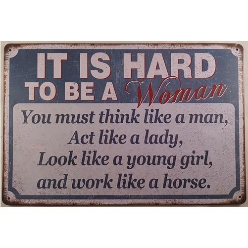 Muurplaat Hard to be a Woman